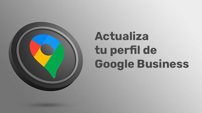 Actualiza Google Business